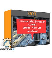 PacktPub A Front-End Web Developer MasterClass Using HTML, CSS, and JavaScript