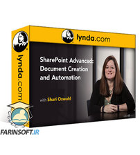 دانلود lynda SharePoint Advanced: Document Creation and Automation