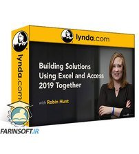 دانلود lynda Building Solutions Using Excel and Access 2019 Together