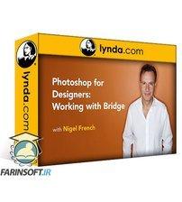 دانلود lynda Photoshop for Designers: Working with Bridge