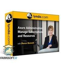 دانلود lynda Azure Administration: Manage Subscriptions and Resources