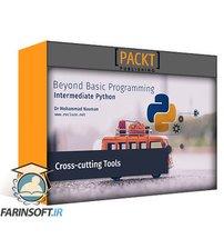 دانلود PacktPub Beyond Basic Programming – Intermediate Python