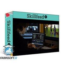 دانلود Skillfeed Final Cut Pro X Master Course