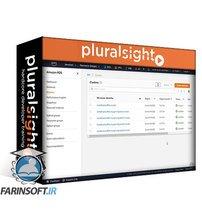 دانلود PluralSight Administering Amazon Aurora on Amazon RDS