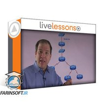 دانلود LiveLessons Learning Path: Cisco CCNP Routing and Switching v2.0