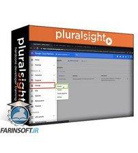 دانلود PluralSight Managing Logs, Errors and Application Performance Using Google Stackdriver