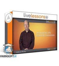 دانلود LiveLessons Android Security Essentials