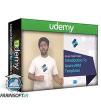 دانلود Udemy Azure Crash Course: Manage Azure Cloud With ARM Templates