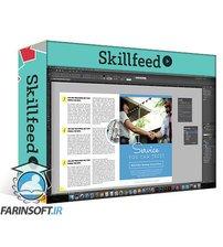 دانلود Skillshare Design a Magazine and Learn InDesign!