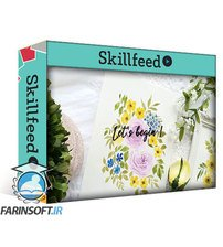 دانلود Skillshare Watercolor Loose Floral Bouquet: Compose & Paint Step by Step