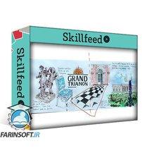 دانلود Skillshare Make a travel sketchbook after your trip !