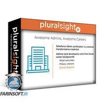 دانلود PluralSight Salesforce Administration: The Big Picture