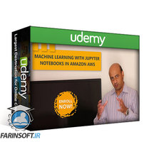 دانلود Udemy Machine Learning with Jupyter Notebooks in Amazon AWS
