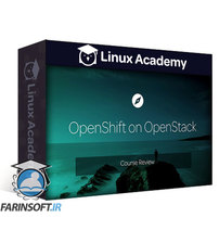 دانلود Linux Academy OpenShift on OpenStack