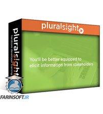 دانلود PluralSight Business Analysis: Working with Stakeholders Using Elicitation and Collaboration