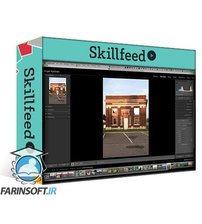 دانلود Skillshare Lightroom Classic Up to Speed: The Develop Module