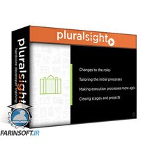 دانلود PluralSight Tailoring Roles and Processes for Agile