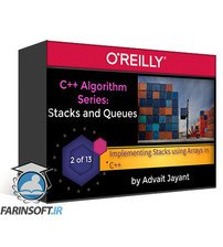 دانلود OReilly C++ Algorithm Series: Stacks and Queues