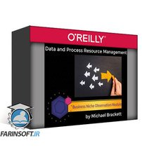 دانلود OReilly Data and Process Resource Management: Business Niche Observation Module