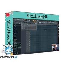 دانلود Skillshare FL Studio, A Understandable Approach