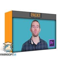 دانلود PacktPub Adobe Premiere Pro CC: Greenscreen, Captions, Proxies and More