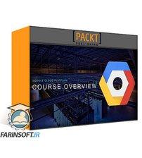 دانلود PacktPub GCP: Google Cloud Platform: Data Engineer, Cloud Architect