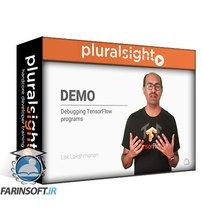 دانلود PluralSight Introduction to TensorFlow