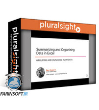 دانلود PluralSight Summarizing and Organizing Data in Excel