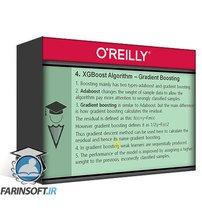 دانلود OReilly Machine Learning Series The XGBoost Algorithm in Python