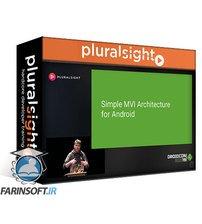دانلود PluralSight Droidcon Boston 19: Simple MVI Architecture for Android