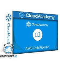 دانلود Cloud Academy Working AWS CodePipeline