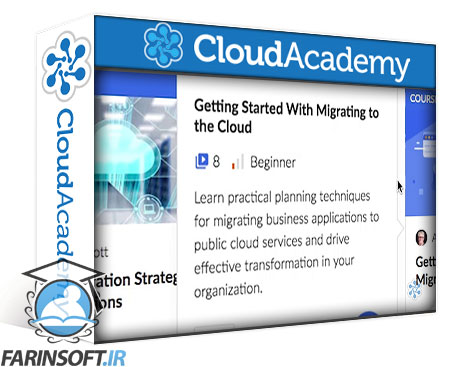 دانلود Cloud Academy Working with the AWS Migration Service