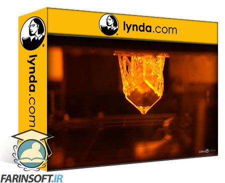 دانلود lynda Additive Manufacturing: Resin 3D Printing