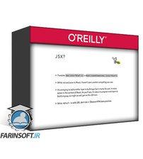 دانلود OReilly First Steps Toward React Best Practices