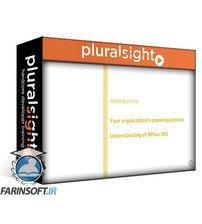 دانلود PluralSight Planning a Microsoft 365 Implementation
