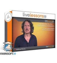 دانلود LiveLessons Introduction to C++ Concurrency (Video Training)