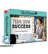 دانلود Skillshare Trade Show Success: How to Prepare, Exhibit & Follow Up Staff Pick