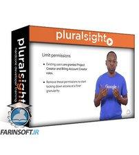 دانلود PluralSight Managing Security in Google Cloud Platform