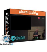 دانلود PluralSight SharePoint Conference '19: What's New and What's Next: Content Services (ECM)