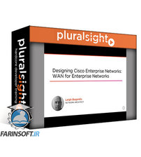 دانلود PluralSight Designing Cisco Enterprise Networks: WAN for Enterprise Networks