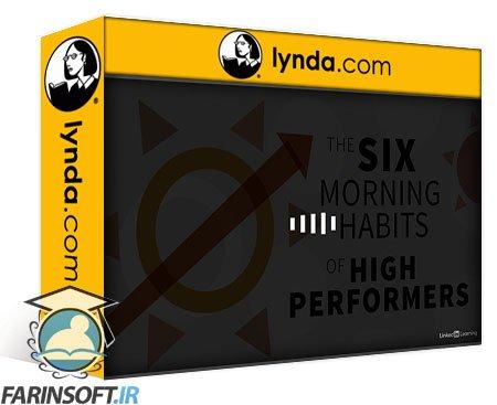 دانلود lynda The Six Morning Habits of High Performers