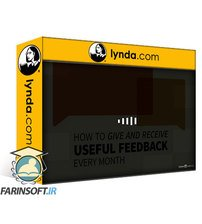 دانلود lynda How to Give and Receive Useful Feedback Every Month