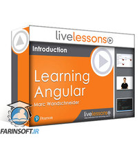 دانلود LiveLessons Learning Angular LiveLessons, 3rd Edition