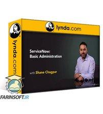 دانلود lynda ServiceNow: Basic Administration