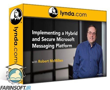 دانلود lynda Implementing a Hybrid and Secure Microsoft Messaging Platform