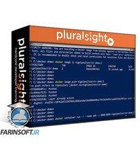 دانلود PluralSight Docker and Kubernetes: The Big Picture