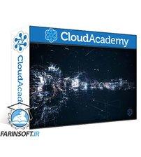 دانلود Cloud Academy Designing Multi-Tier Architectures