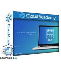 دانلود Cloud Academy Implementing and Managing Azure Build Infrastructure