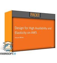 دانلود PacktPub Design for High Availability and Elasticity on AWS