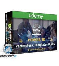 دانلود Udemy Power BI Parameters, Templates & Row-Level Security